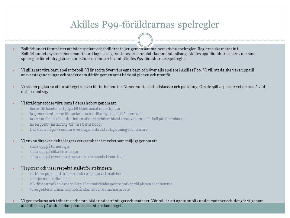 Akilles P99-föräldrarnas spelregler