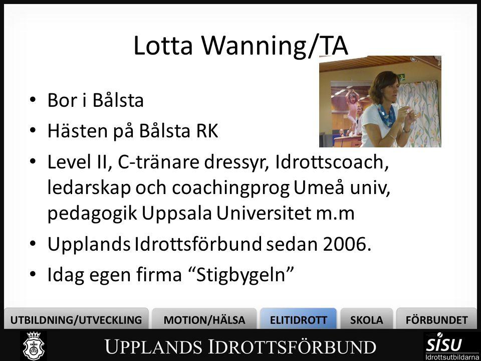 Lotta Wanning/TA Bor i Bålsta Hästen på Bålsta RK