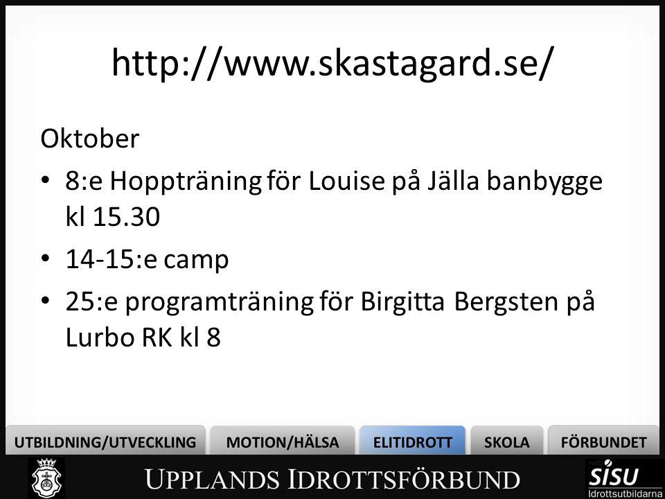 http://www.skastagard.se/ Oktober