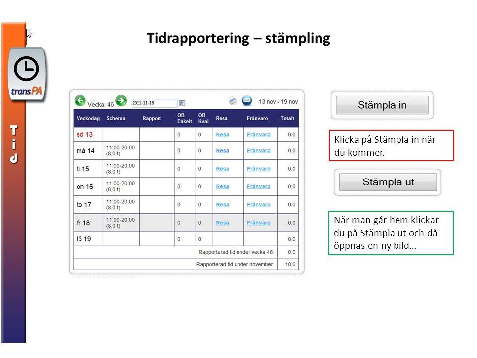 Tidrapportering – stämpling