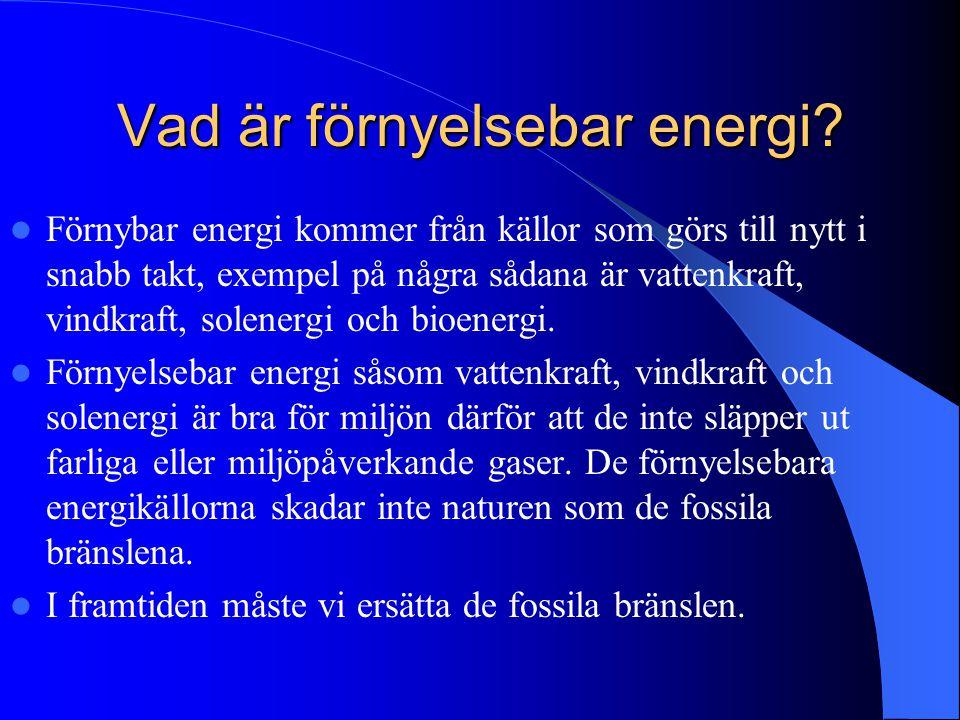 Vad är förnyelsebar energi