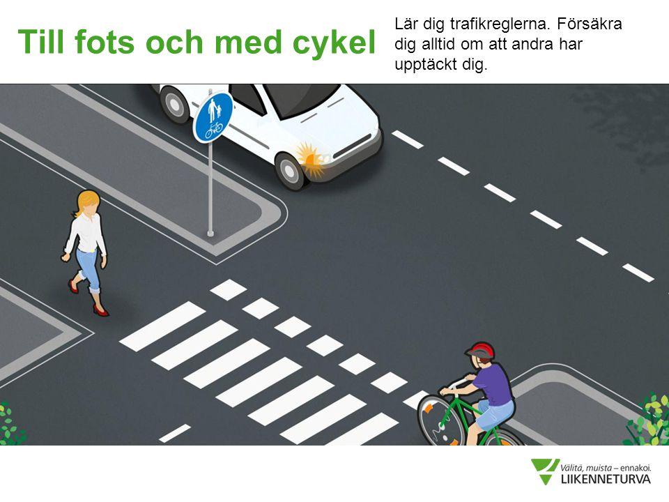 Lär dig trafikreglerna
