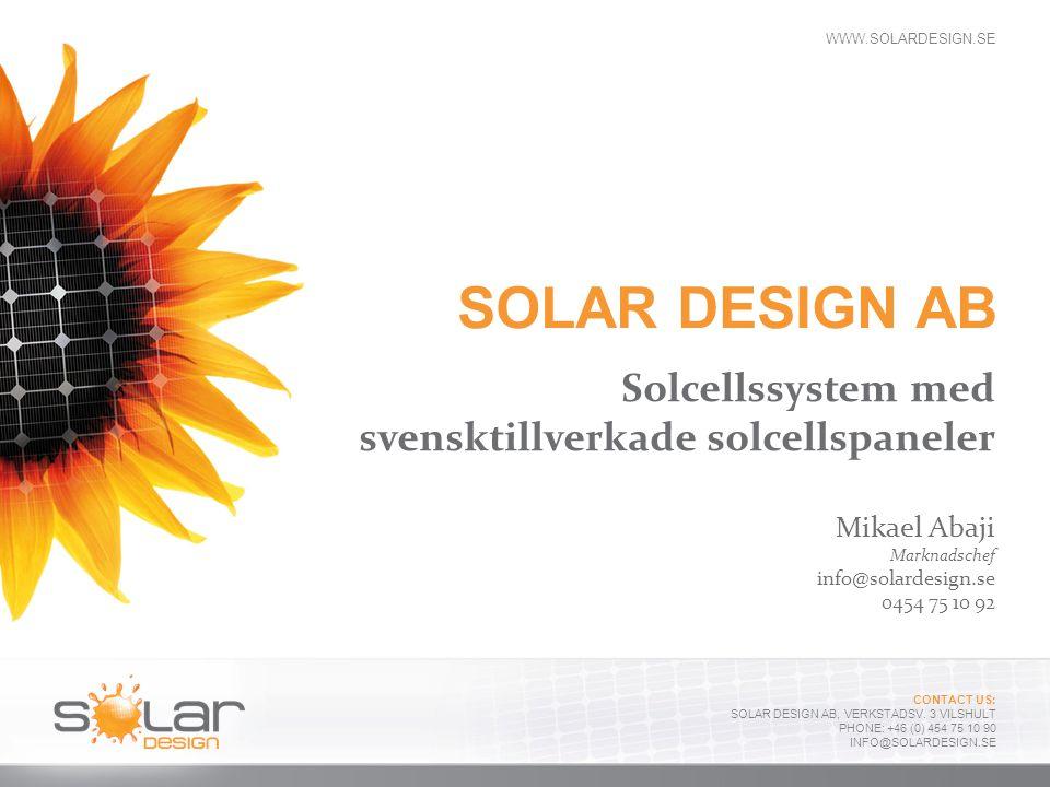 SOLAR DESIGN AB Solcellssystem med svensktillverkade solcellspaneler