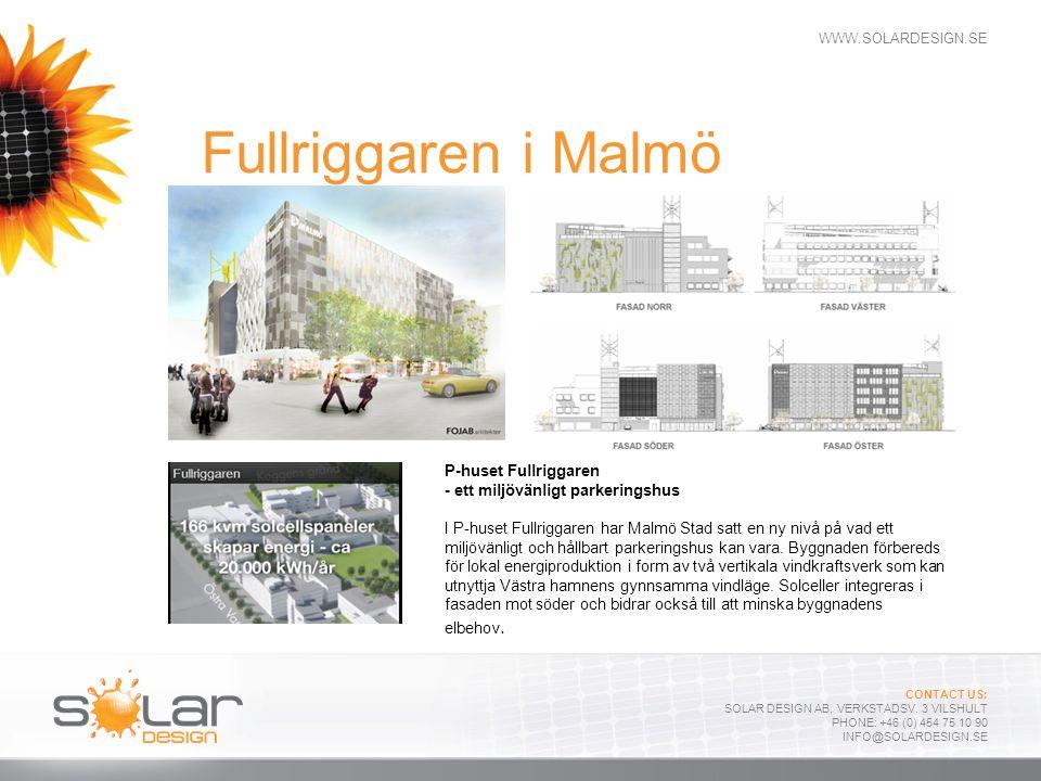 Fullriggaren i Malmö P-huset Fullriggaren - ett miljövänligt parkeringshus.