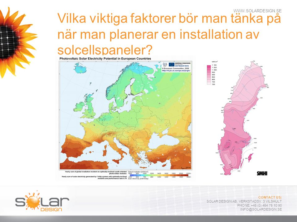 Vilka viktiga faktorer bör man tänka på när man planerar en installation av solcellspaneler