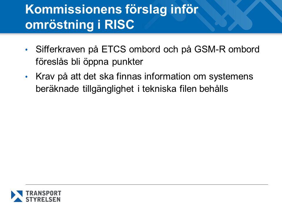 Kommissionens förslag inför omröstning i RISC