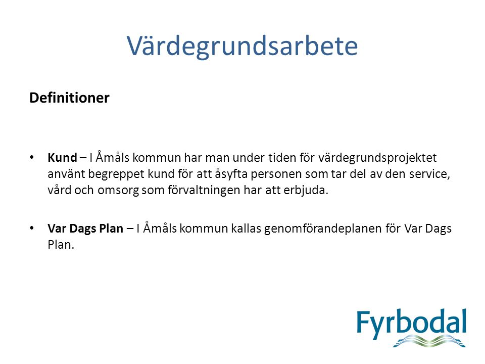 Värdegrundsarbete Definitioner