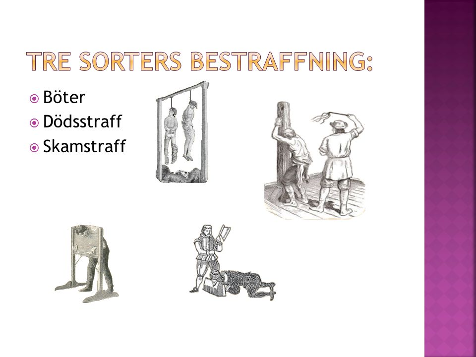 Tre sorters bestraffning: