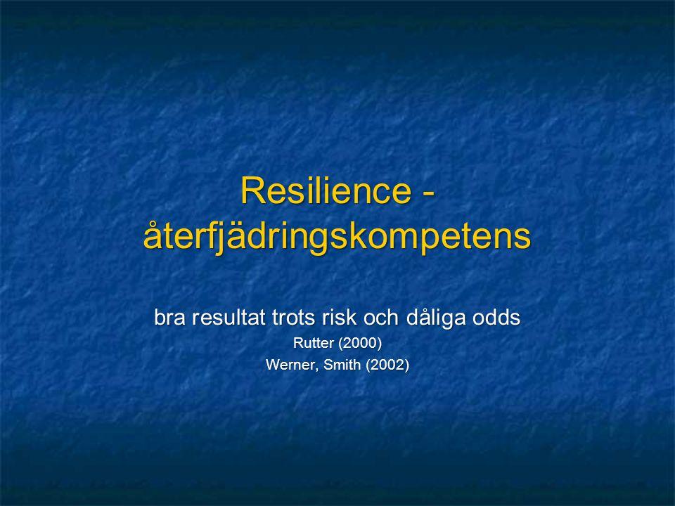 Resilience - återfjädringskompetens