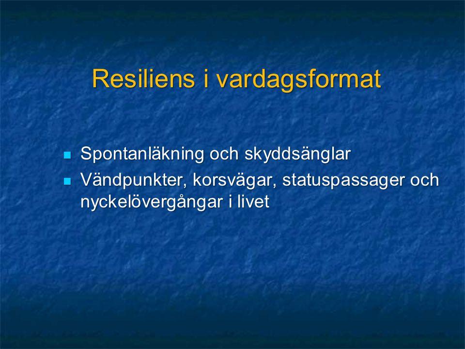 Resiliens i vardagsformat