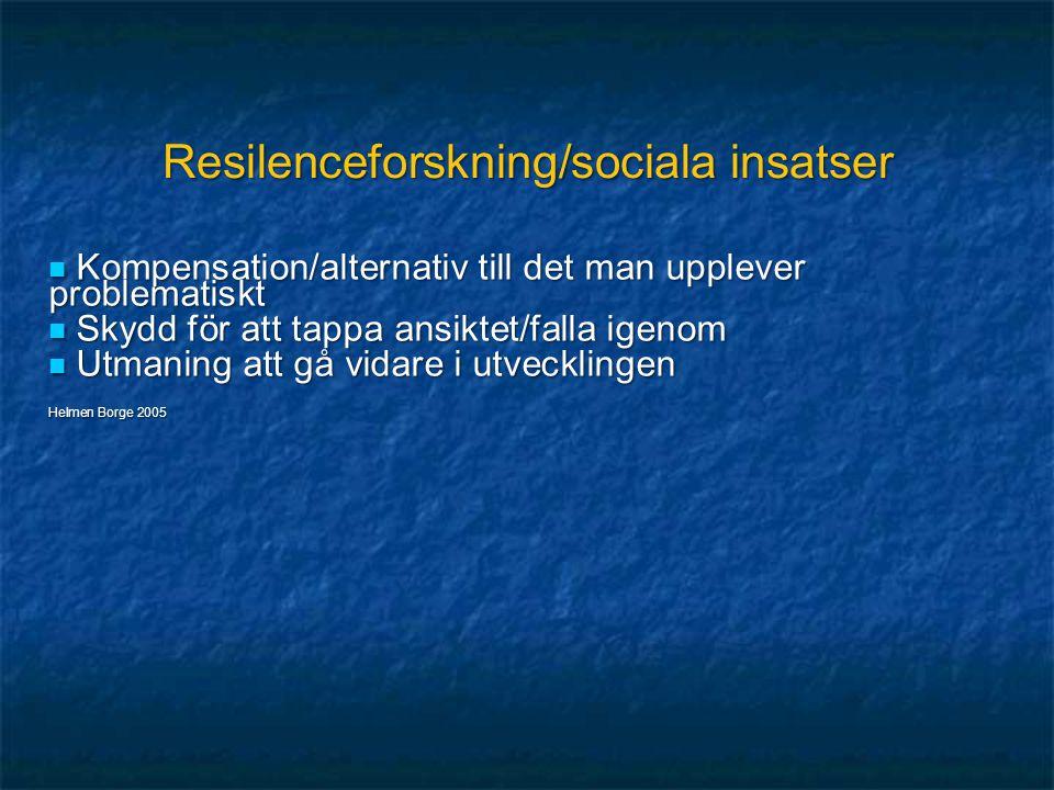 Resilenceforskning/sociala insatser