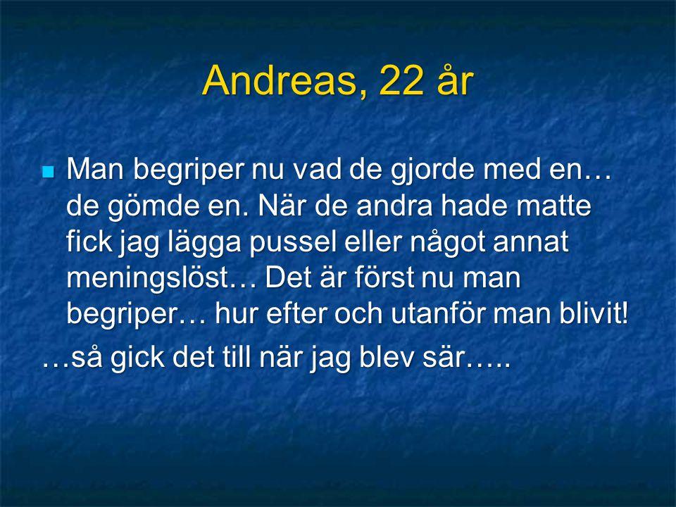 Andreas, 22 år