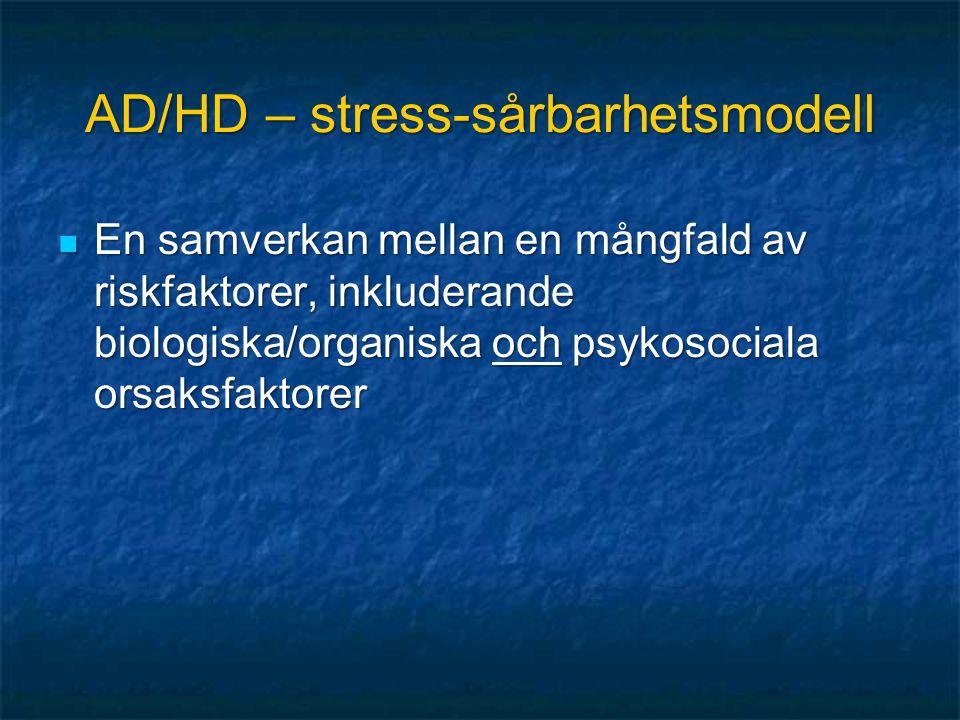 AD/HD – stress-sårbarhetsmodell