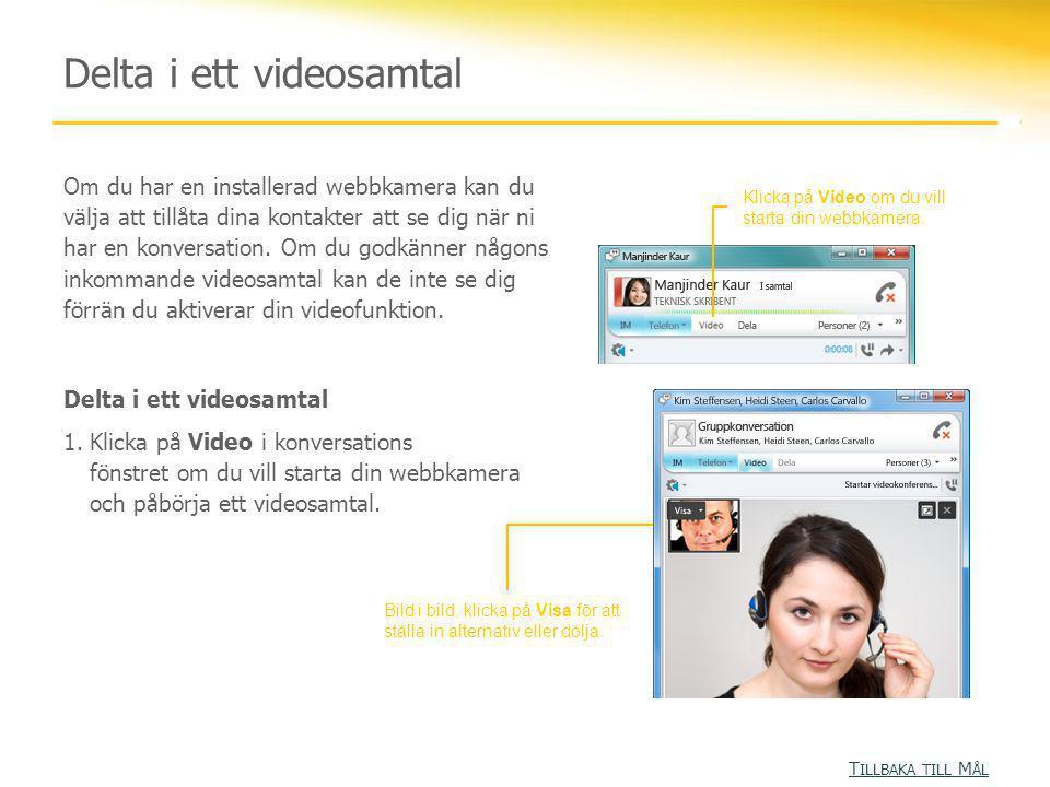 Delta i ett videosamtal