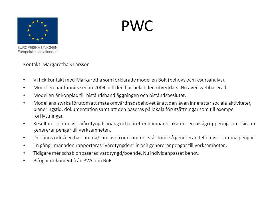 PWC Kontakt: Margaretha K Larsson