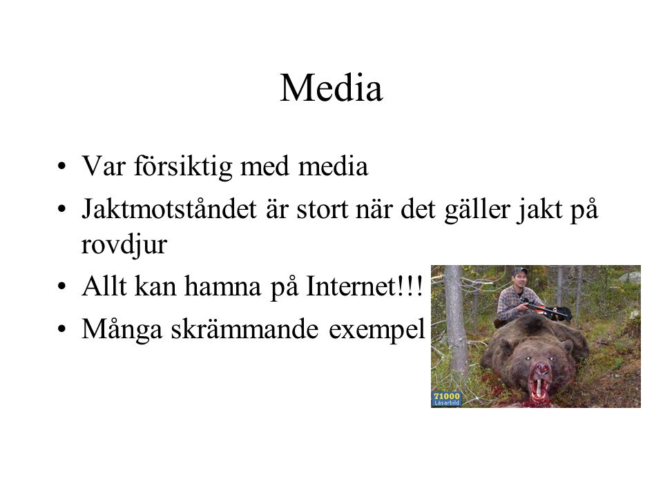 Media Var försiktig med media