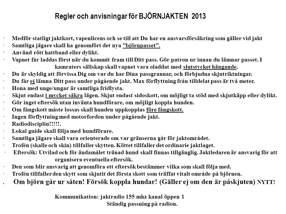 Regler och anvisningar för BJÖRNJAKTEN 2013