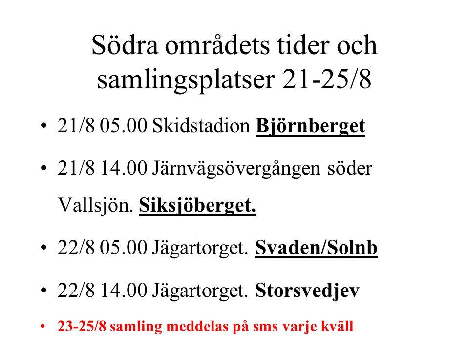 Södra områdets tider och samlingsplatser 21-25/8