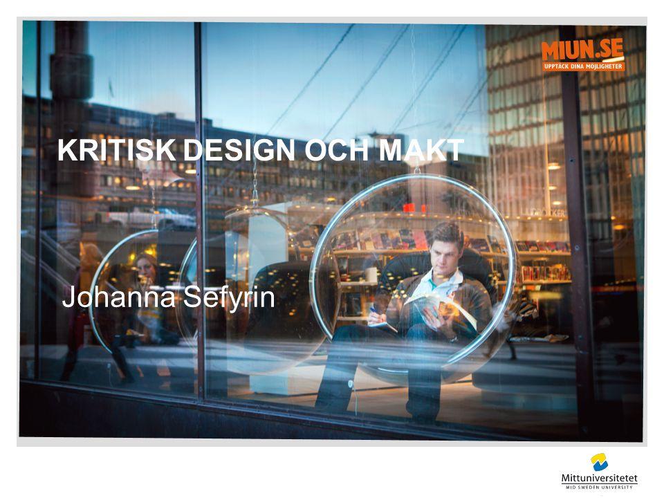 Kritisk Design och Makt