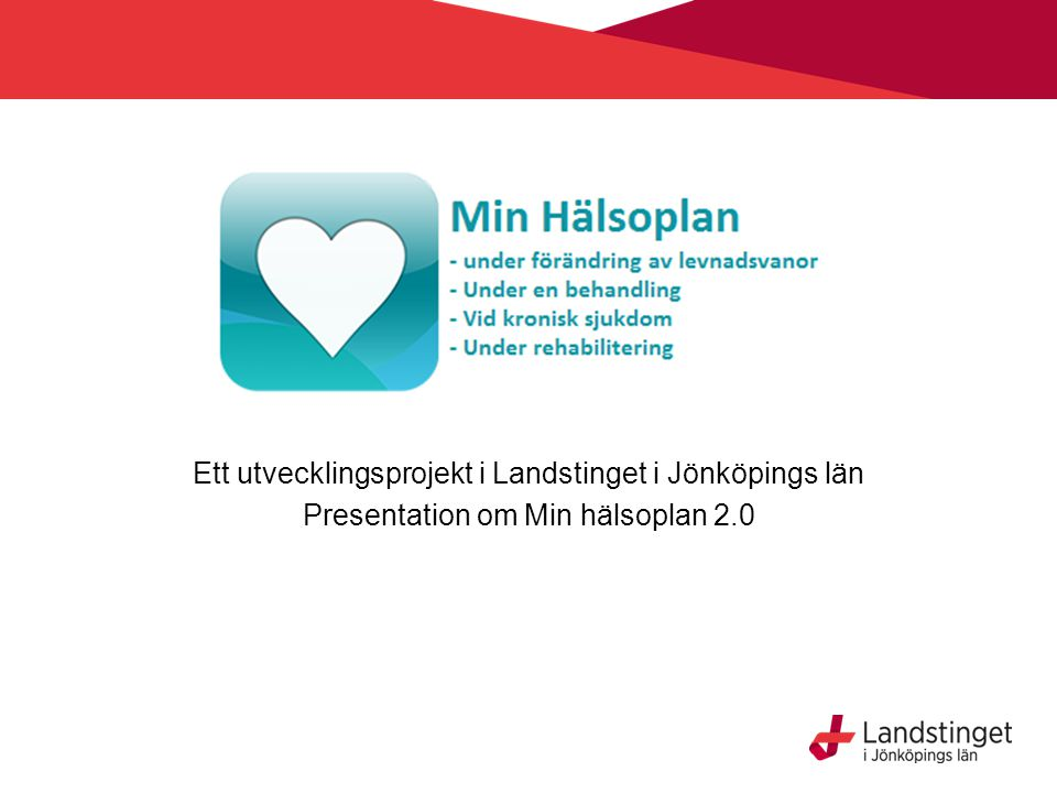 Ett utvecklingsprojekt i Landstinget i Jönköpings län