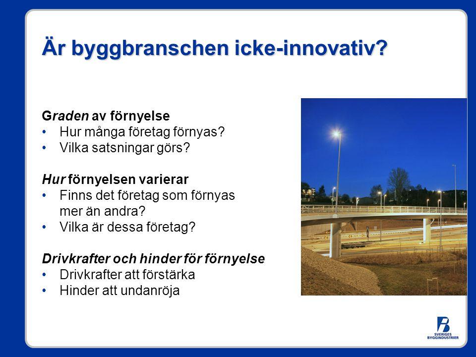 Är byggbranschen icke-innovativ