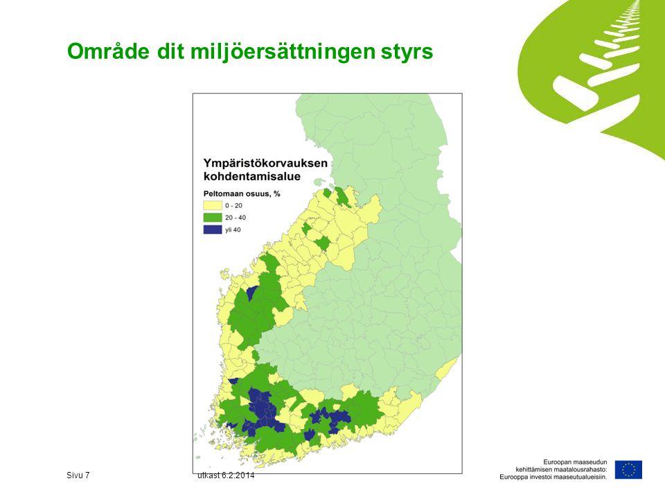 Område dit miljöersättningen styrs