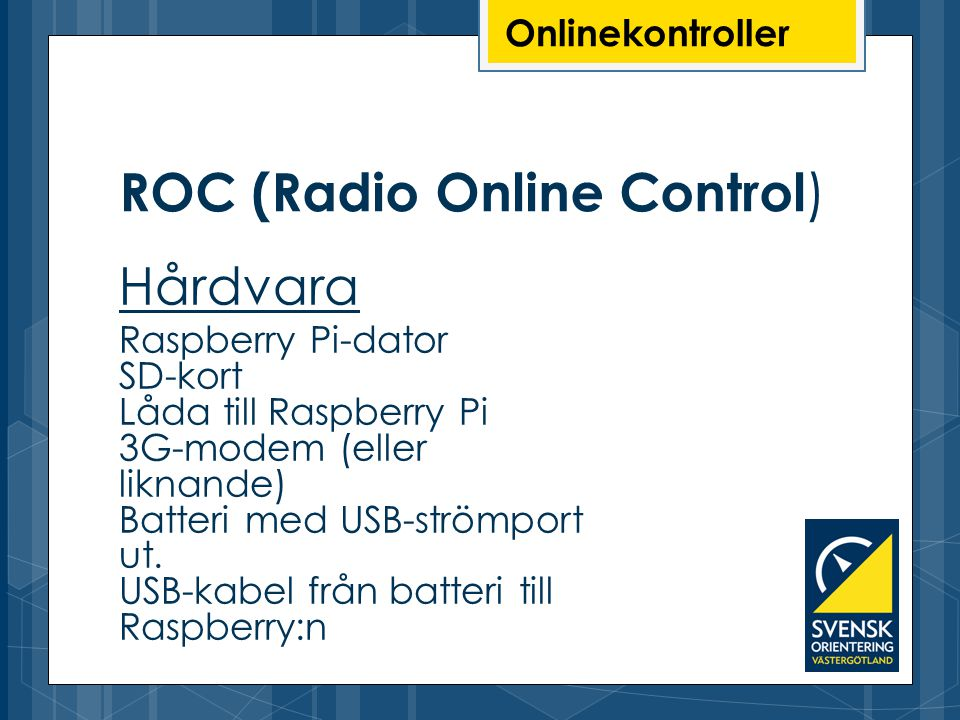 ROC (Radio Online Control)