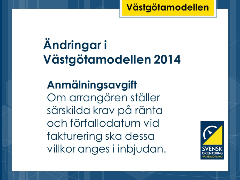 Ändringar i Västgötamodellen 2014
