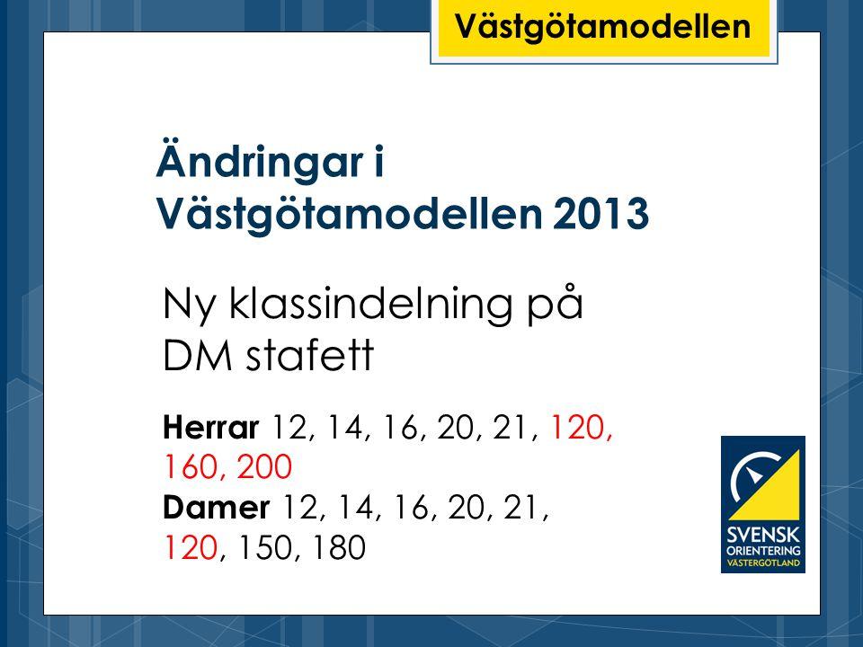 Ändringar i Västgötamodellen 2013