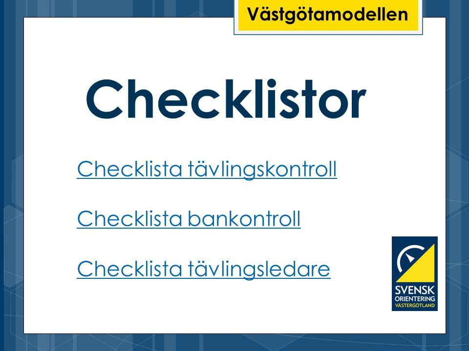 Checklistor Checklista tävlingskontroll Checklista bankontroll
