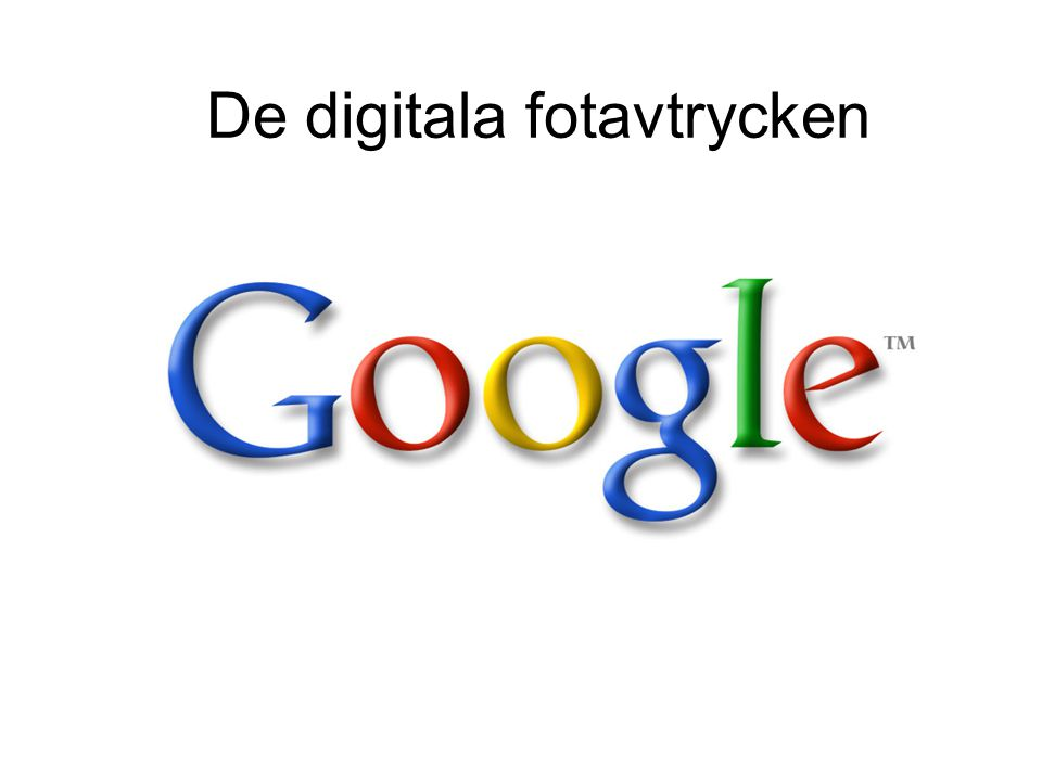 De digitala fotavtrycken