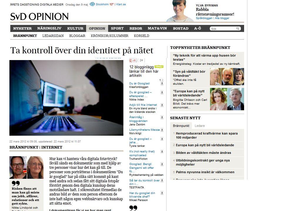 http://www.svd.se/opinion/brannpunkt/ta-kontroll-over-din-identitet-pa-natet_6943187.svd