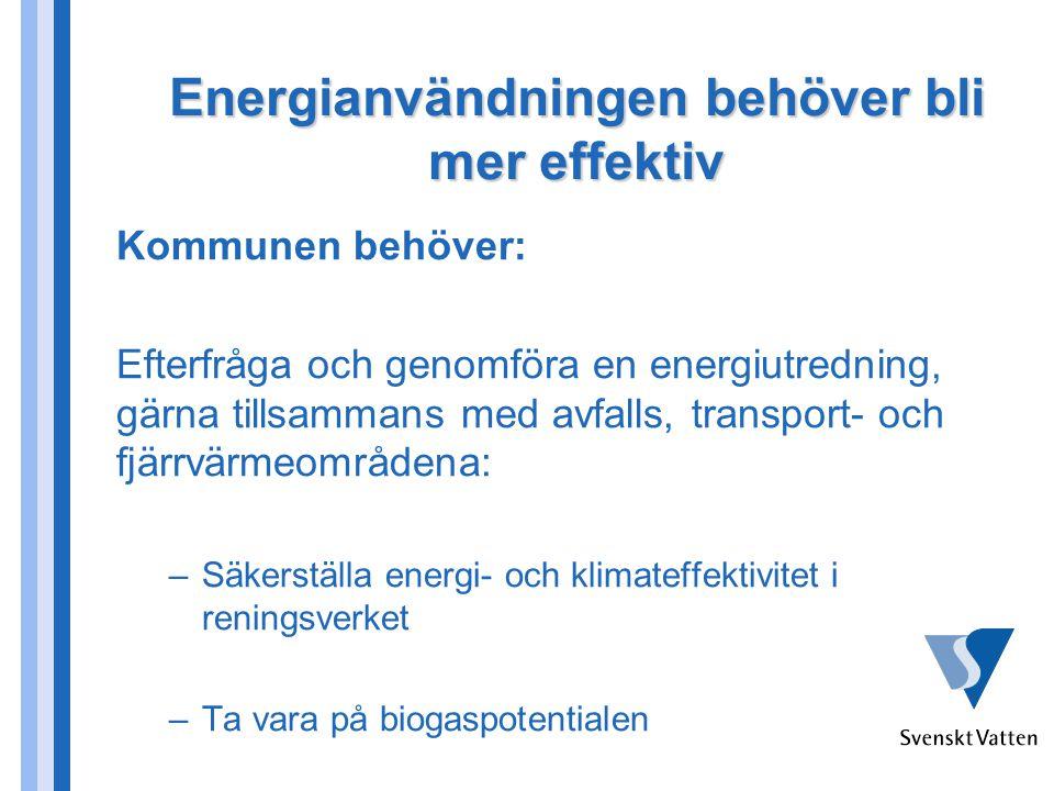 Energianvändningen behöver bli mer effektiv