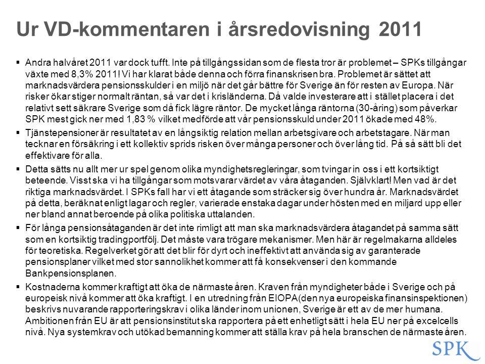 Ur VD-kommentaren i årsredovisning 2011