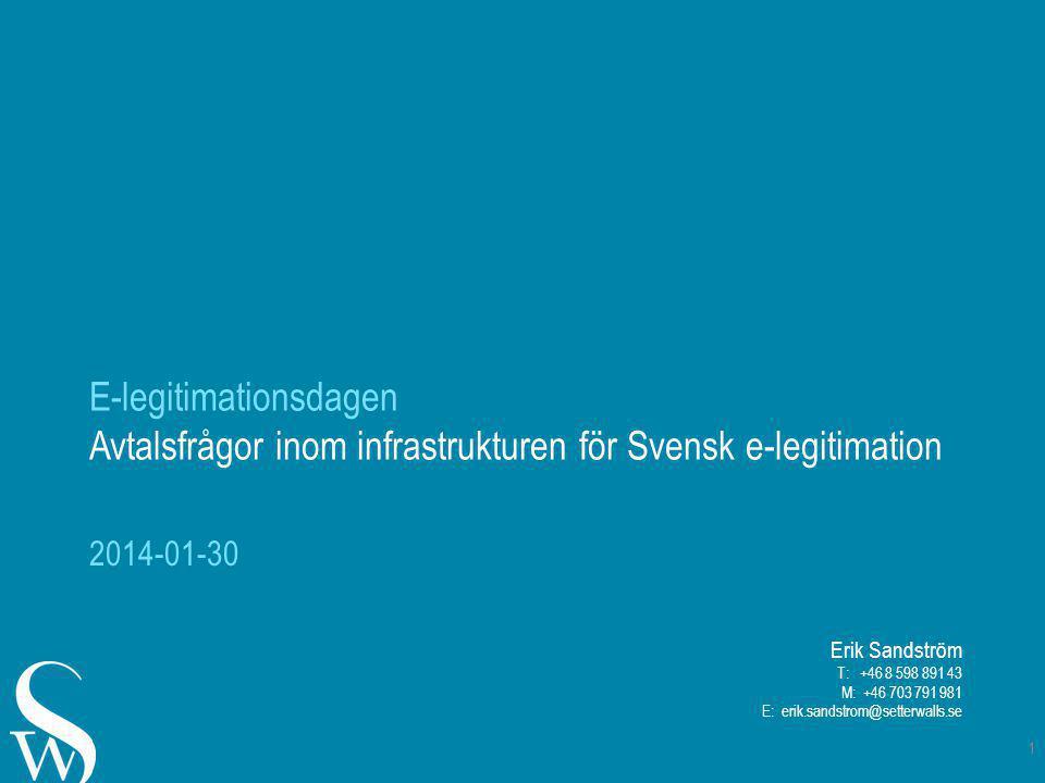 E-legitimationsdagen Avtalsfrågor inom infrastrukturen för Svensk e-legitimation