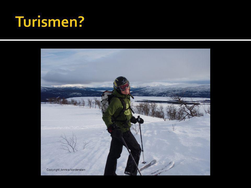 Turismen Copyright: Annika Nordenstam