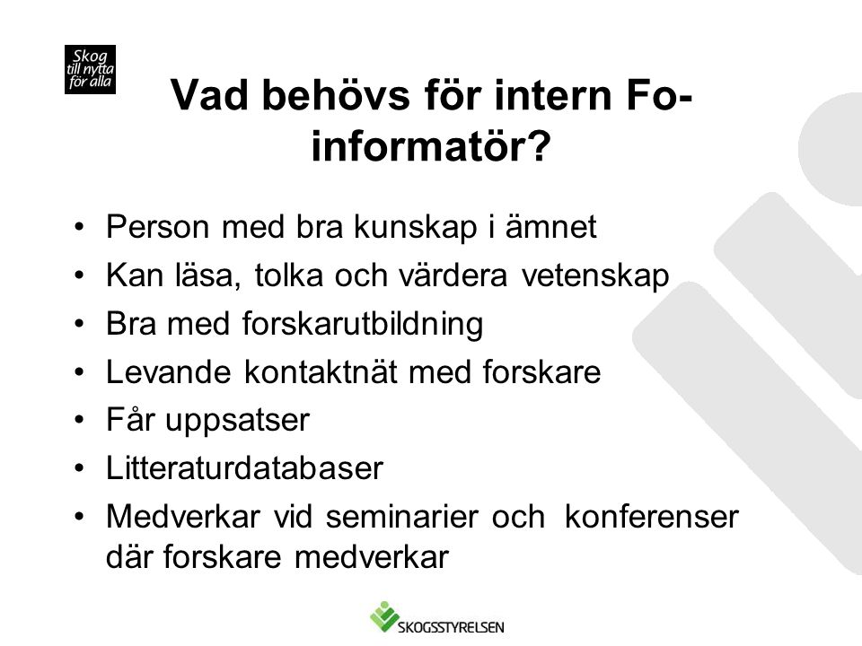 Vad behövs för intern Fo-informatör