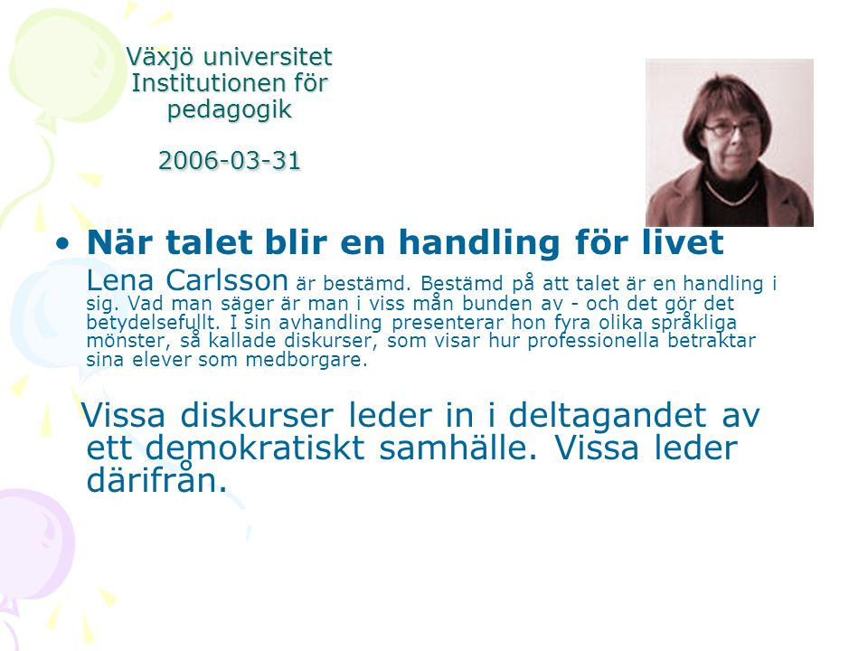 Växjö universitet Institutionen för pedagogik 2006-03-31