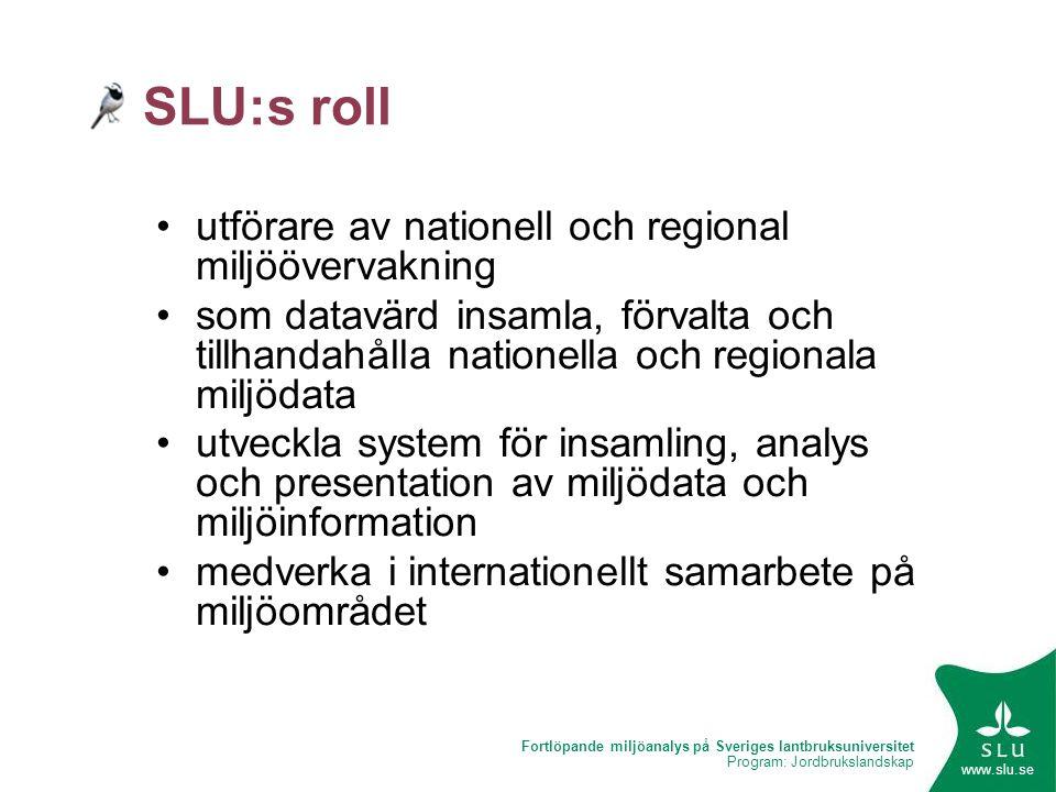 SLU:s roll utförare av nationell och regional miljöövervakning