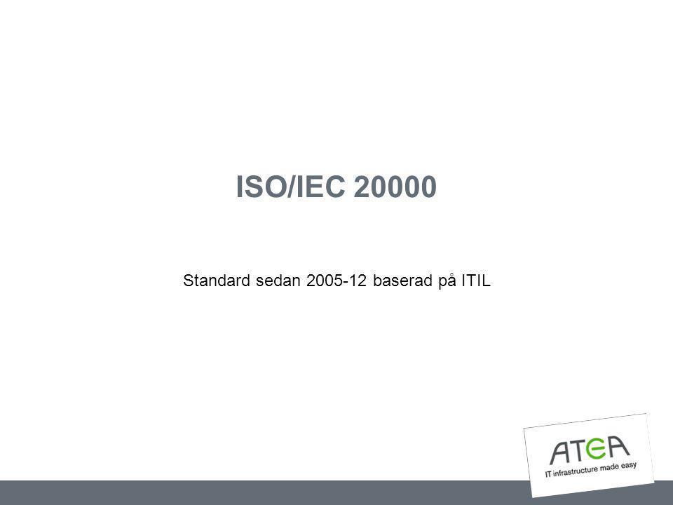 Standard sedan 2005-12 baserad på ITIL