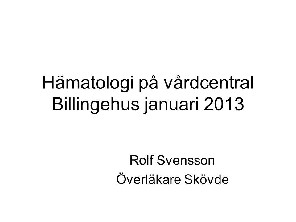 Hämatologi på vårdcentral Billingehus januari 2013