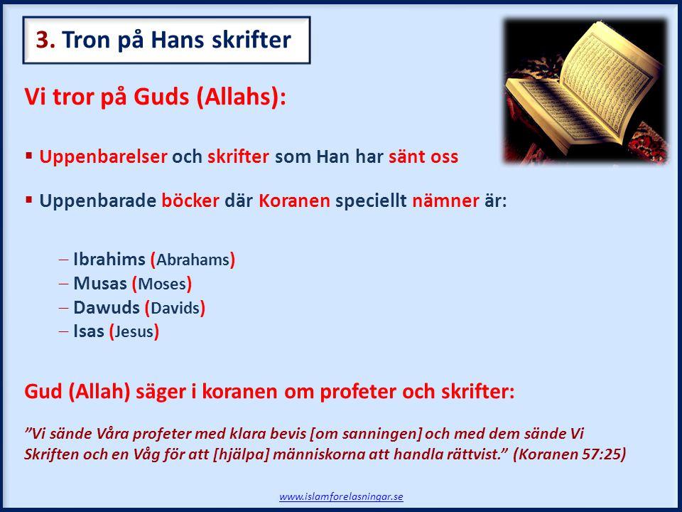 Vi tror på Guds (Allahs):