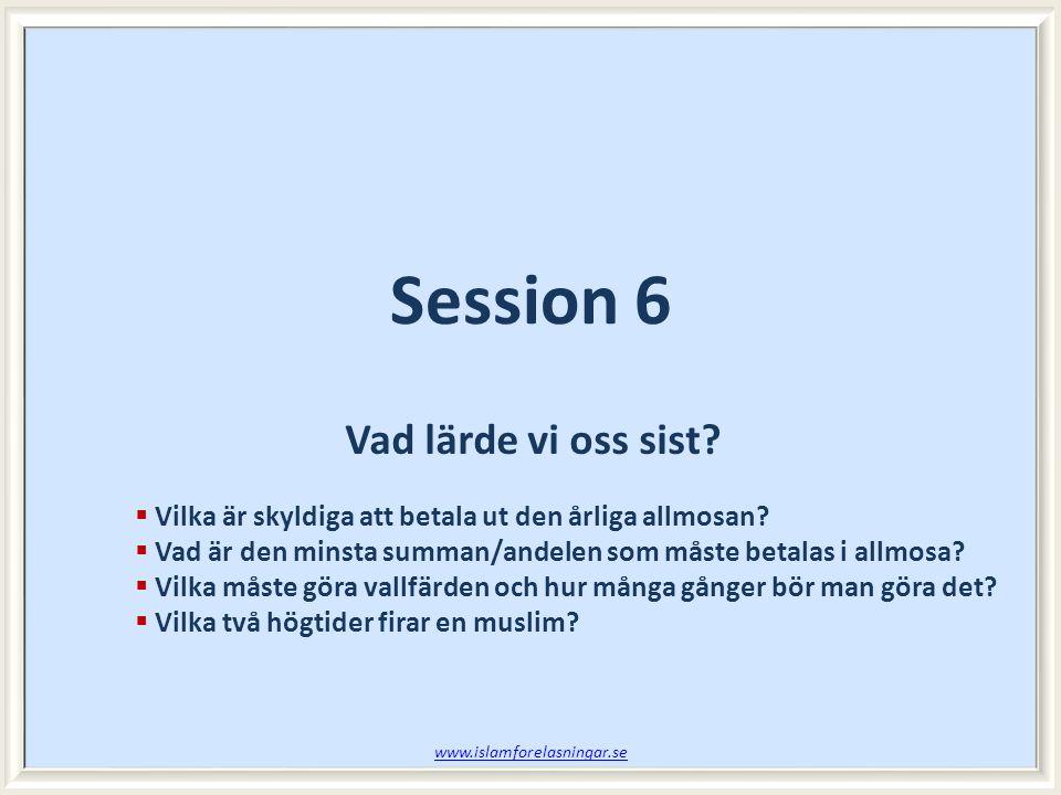 Session 6 Vad lärde vi oss sist