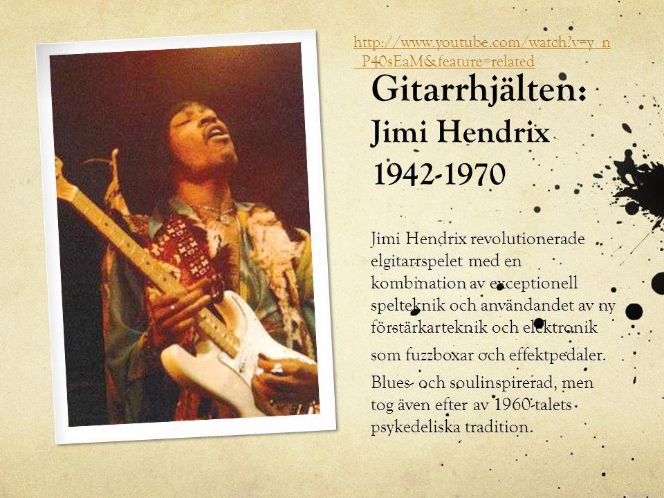 Gitarrhjälten: Jimi Hendrix 1942-1970