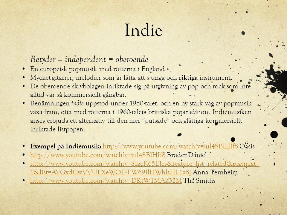 Indie Betyder – independent = oberoende