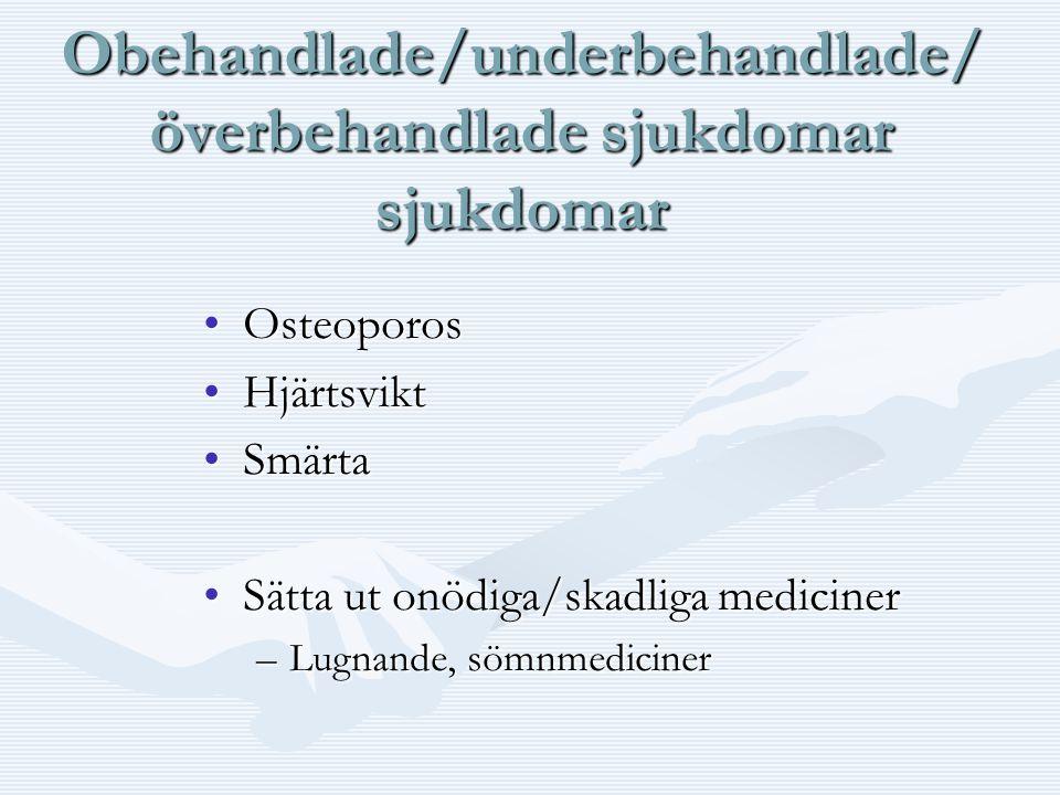 Obehandlade/underbehandlade/överbehandlade sjukdomar sjukdomar