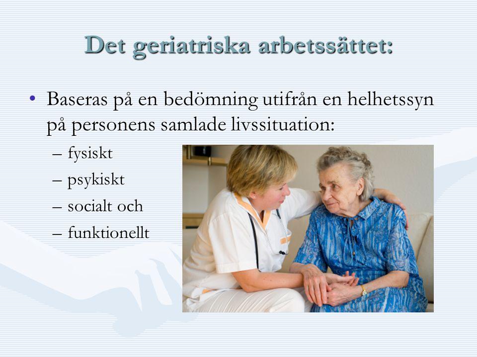 Det geriatriska arbetssättet: