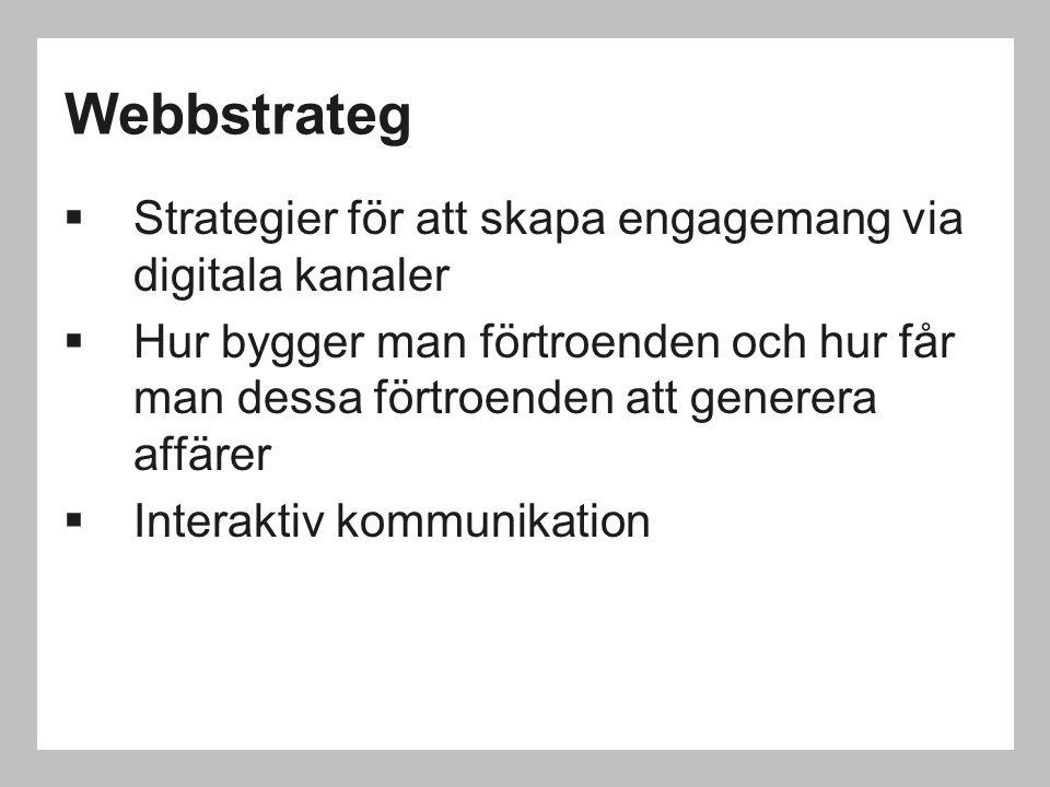 Webbstrateg Strategier för att skapa engagemang via digitala kanaler