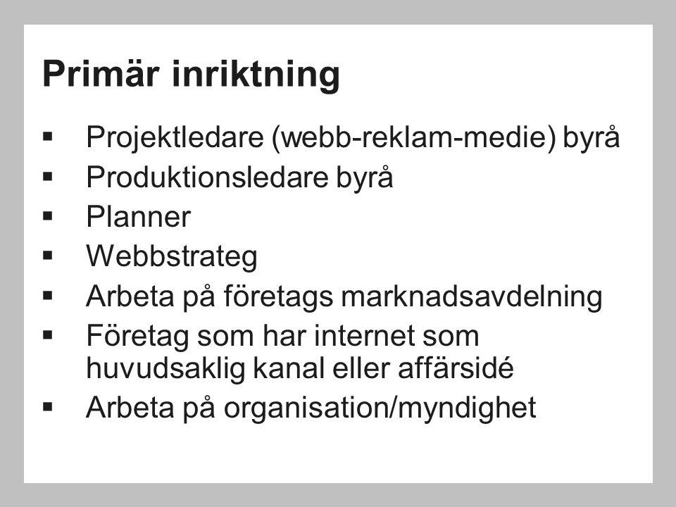 Primär inriktning Projektledare (webb-reklam-medie) byrå