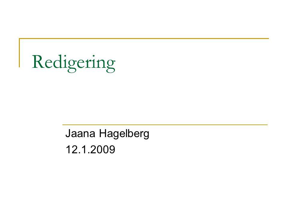 Redigering Jaana Hagelberg 12.1.2009